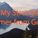 My Strength Comes from God